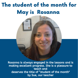 Rosanna was chosen as the student of the month in May!